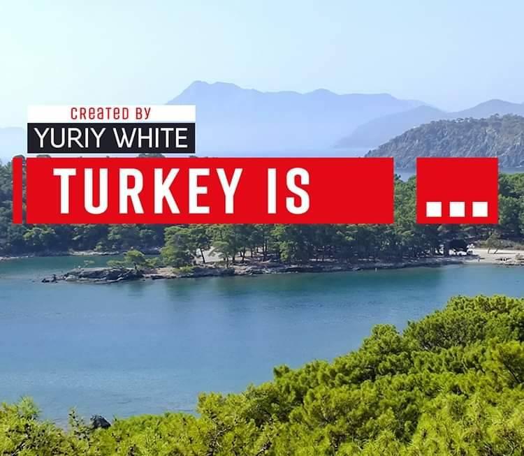 """""""TURKEY IS"""" - про Туреччину з повагою та любов'ю"""